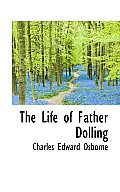 The Life of Father Dolling