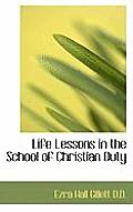 Life Lessons in the School of Christian Duty