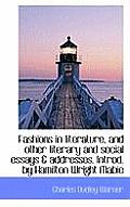 Fashions in Literature, and Other Literary and Social Essays & Addresses. Introd. by Hamilton Wright