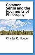 Common Sense and the Rudiments of Philosophy
