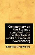 Commentary on the Psalms; Compiled from the Theological Works of Emanuel Swedenborg