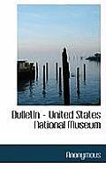 Bulletin - United States National Museum