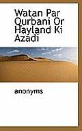 Watan Par Qurbani or Hayland KI Azadi