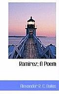 Ramirez; A Poem