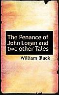 The Penance of John Logan and Two Other Tales