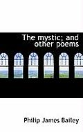 The Mystic; And Other Poems