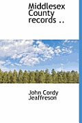 Middlesex County Records ..