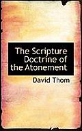 The Scripture Doctrine of the Atonement