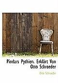 Pindars Pythien. Erklart Von Otto Schroeder