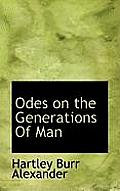 Odes on the Generations of Man