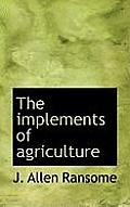 The Implements of Agriculture