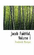 Jacob Faithful, Volume I