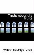Truths about the Trusts