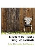 Records of the Franklin Family and Collaterals