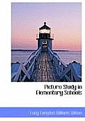 Picture Study in Elementary Schools