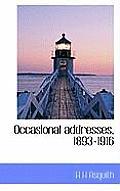 Occasional Addresses, 1893-1916