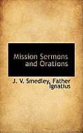 Mission Sermons and Orations