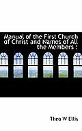 Manual of the First Church of Christ and Names of All the Members