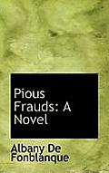 Pious Frauds
