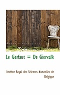 Le Gerfaut = de Giervalk