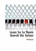 Lecons Sur La Theorie Generale Des Surfaces