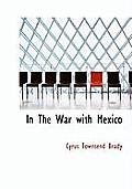 In the War with Mexico