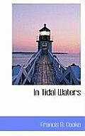 In Tidal Waters