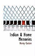 Indian & Home Memories