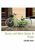 Karma and Other Stories & Essays
