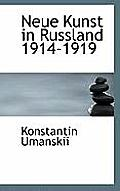 Neue Kunst in Russland 1914-1919