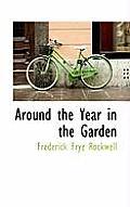 Around the Year in the Garden