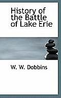 History of the Battle of Lake Erie