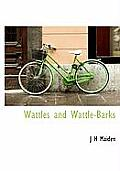 Wattles and Wattle-Barks