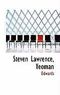 Steven Lawrence, Yeoman