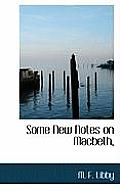Some New Notes on Macbeth,