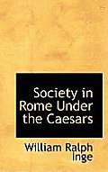 Society in Rome Under the Caesars
