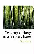 The Sstudy of History in Germany and France