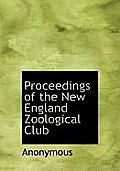 Proceedings of the New England Zoological Club