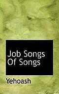Job Songs of Songs