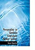 Personality in German Literature Before Luther
