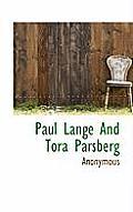 Paul Lange and Tora Parsberg