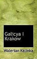 Galicya I Krakow