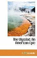 The Ulyssiad. an American Epic