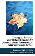 Sitzungsberichte Der Kaiserlichen Akademie Der Wissenschaften. Mathematisch-Naturwissenschaftliche C