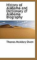 History of Alabama and Dictionary of Alabama Biography