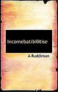 Incomebatibilitise