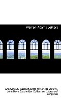 Warren-Adams Letters, Volume II, 1778 - 1814