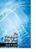 The Pedagogical Bible School