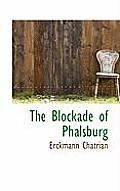 The Blockade of Phalsburg