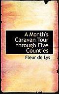 A Month's Caravan Tour Through Five Counties